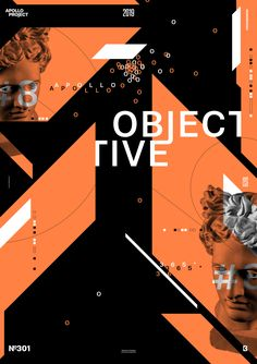 Creation number 8 of the mini-series of poster Objective. The design features oblique geometric forms with orange colors, the picture of Apollo, and typography. Typography Poster Design, Graphic Design Posters, Banner Design Inspiration, Graph Design, Orange Aesthetic, Number 8, Communication Design, Creative Posters, Dark Wallpaper