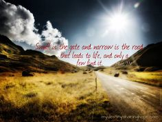 Roselend Road during Summer Mountain Landscape, Beautiful Scenery, Christian Quotes, Paths, Country Roads, Life, Matt 7, Stormie Omartian, Bible Scriptures