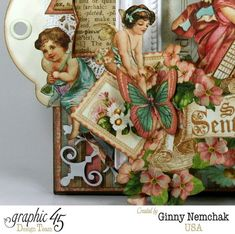"""'Sweet Sentiments' """"Valentines"""" Tutorial 1 (view 2 of 5) by Ginny Nemchak ~ Graphic 45 Cards + Layouts."""