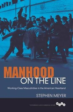 Manhood on the Line: Working-Class Masculinities in the A... http://smile.amazon.com/dp/0252081544/ref=cm_sw_r_pi_dp_0kisxb0CAHD01