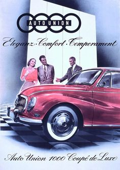 Auto Union 1960 Vintage Advertisements, Vintage Ads, Vintage Posters, Classic Motors, Classic Cars, Classic Auto, My Dream Car, Dream Cars, Volkswagen