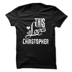 LIMITED EDITION - I Love My Christopher Hoodie/Tshirt - #winter hoodie #aztec sweater. GET YOURS => https://www.sunfrog.com/Names/LIMITED-EDITION--I-Love-My-Christopher-HoodieTshirt.html?68278