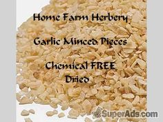 Garlic Minced Dried Pieces, Chemical FREE, Order now. in Indianapolis IN - Free Indianapolis SuperAds