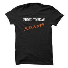 ADAMS AND PROUD T Shirt, Hoodie, Sweatshirt