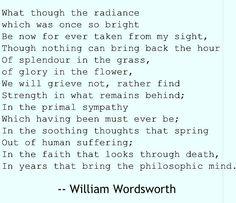 Splendour. My favorite words of poetry. William Wordsworth