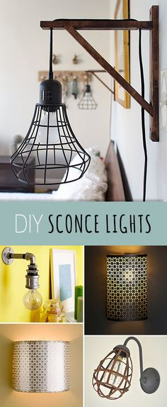DIY Sconce Lights • A Round-up of all kinds of great ideas, projects and tutorials! Learn how to make your own sconce lights!