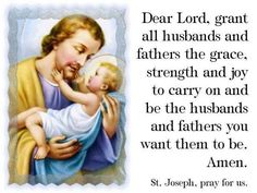 St.Joseph, Patron of Fathers Pray for us!