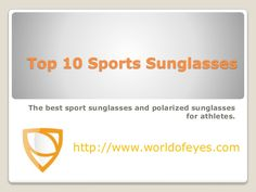 Check out the best sport sunglasses and polarized sunglasses recommendations for sportsmen.