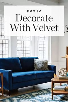 We're calling it: Velvet is the most gorgeous home trend. — via @PureWow