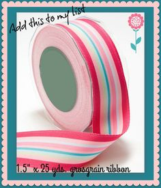 """Ribbon for your best crafting & sewing projects! 1.5"""" x 25 yds. grosgrain ribbon…"""