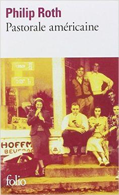 Amazon.fr - Pastorale américaine - Philip Roth - Livres