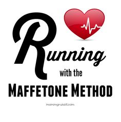 Curious about the Maffetone Method? Learn the basics here. | Mommy Runs It #running #fitness #exercise