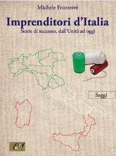 """Imprenditori d'Italia"" di Michele Fronterrè"