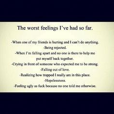 Worst feelings ive had..