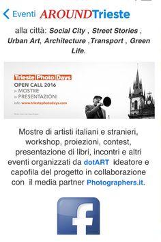 Trieste Scarica l'App Aroundtrieste e Vivi la città!! Trieste Photo Days Festival italiano interamente dedicato alla fotografia urbana.