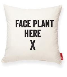 Posh 365 - Face Plant Here Decorative Throw Pillow Gov't & Military Discount | GovX