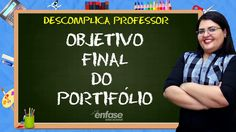 Objetivo final do Portfólio - Descomplica Professor #18