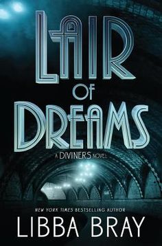 Lair of Dreams: A Diviners Novel (Hardcover) | Read It Again Books