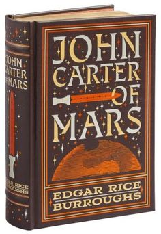John Carter of Mars (Barnes & Noble Collectible Editions): The First Five…