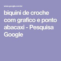 biquini de croche com grafico e ponto abacaxi - Pesquisa Google
