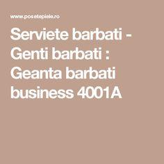 Serviete barbati - Genti barbati : Geanta barbati business 4001A