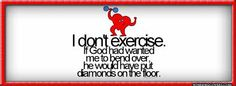 Image result for exercise quotes funny