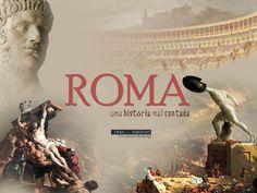 Roma - Uma História Mal Contada