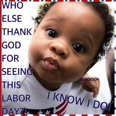 Near To You, Thank God, Funny Babies, Amen, Blessed, Day, Awesome, Beautiful, Thank You God
