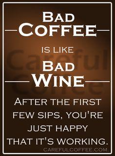 Bad Coffee is like Bad Wine  #funny #coffee