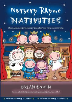 Three plays that tell the Christmas story from different perspectives, using well-known nursery rhymes to bring the storyline to life.