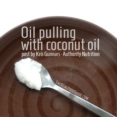 Oil pulling with coconut oil - The Real Food Guide therealfoodguide.com