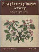 FREMME. Farveplanter og frugter i korssting (цветущие растения и фрукты в вышивке крестом). GERDA BENGTSSON. Обсуждение на LiveInternet - Ро...