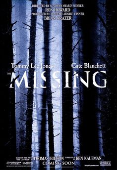 The Missing Movie Poster - Internet Movie Poster Awards Gallery