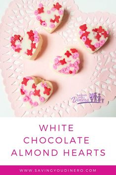 Make these quick and easy white chocolate almond hearts for Valentine's Day. This would be a fun addition to a tray of Valentine's Day goodies for your loved one. White Chocolate Recipes, Chocolate Dipped Fruit, Chocolate Spoons, Melting White Chocolate, Chocolate Hearts, White Chocolate Chips, Chocolate Molds, Candy Recipes, Dessert Recipes
