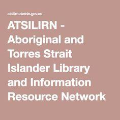 ATSILIRN - Aboriginal and Torres Strait Islander Library and Information Resource Network