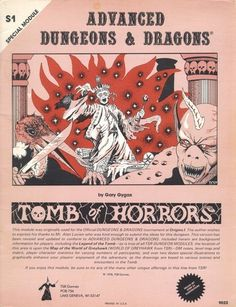 S1: Tomb of Horrors 'nuff said.
