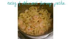 easy & delicious shrimp pasta