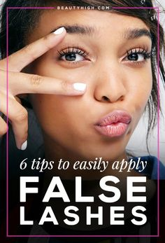 6 Tips to Easily Apply False Lashes