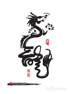 Chinese New Year Calligraphy For The Year Of Dragon Prints by yienkeat at AllPosters.com