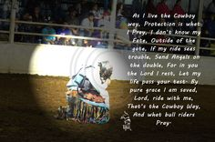"""Photography, quotes, bullriding, cowboy, prayer, inspirational"""