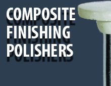Nais Composite Finishing polishers