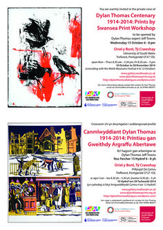 The next leg of the Dylan Thomas Exhibition! Dylan Thomas, University Of South, Swansea, South Wales, Workshop, Invitations, Prints, Movie Posters, Atelier
