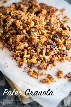 Nut & seed granola - naturally sweetened, paleo, gluten free, vegan friendly. Recipe via: http://eatdrinkpaleo.com.au/our-favourite-paleo-muesli-granola-recipe/