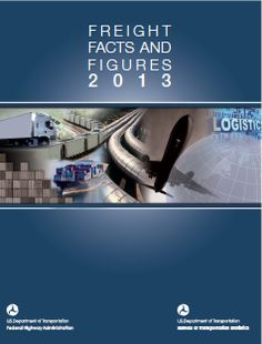 FHWA's Freight Facts and Figures 2013: This 10th edition provides a snapshot of the volume and value of freight flows in the United States, the physical network over which freight moves, the economic conditions that generate freight movements, the industry that carries freight, and the safety, energy, and environmental implications of freight transportation.
