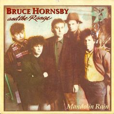 Bruce Hornsby & The Range 45 RPM Cover https://www.facebook.com/FromTheWaybackMachine