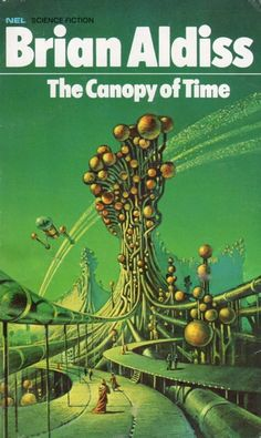 BRUCE PENNINGTON - art for The Canopy of Time by Brian W. Aldiss - 1971 New English Library