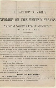 At the celebration for the 100th anniversary of the Declaration of Independence at Independence Hall in Philadelphia on July 4, 1876, the women of the National Woman Suffrage Association presented the Declaration of Rights of the Women of the United States.