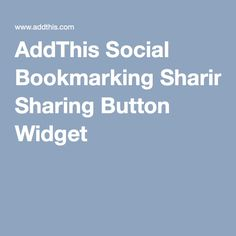 AddThis Social Bookmarking Sharing Button Widget