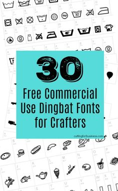 30 Free Commercial Use Dingbat Fonts for Crafters - Great for Silhouette Cameo or Cricut Explore - by cuttingforbusiness.com