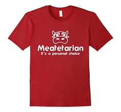 Men's Meatetarian It's a Personal Choice Shirt for Meat Eaters Small Cranberry Meatatarian Shirts with Custom Funny Graphics http://www.amazon.com/dp/B01D3NEM5O/ref=cm_sw_r_pi_dp_gCW6wb0QSREEF